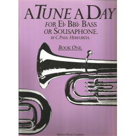 A Tune A Day for Eb BBb Bass or Sousaphone Book One