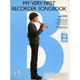 My very First Recorder Songbook – 15 easy to play pop songs, folk tunes and songs from shows and films – Arranged for Recorder with Piano Accompanim