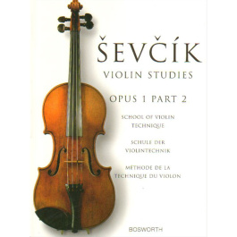Sevcik Violin Studies: School of Violin Technique: Opus 1 Part 1